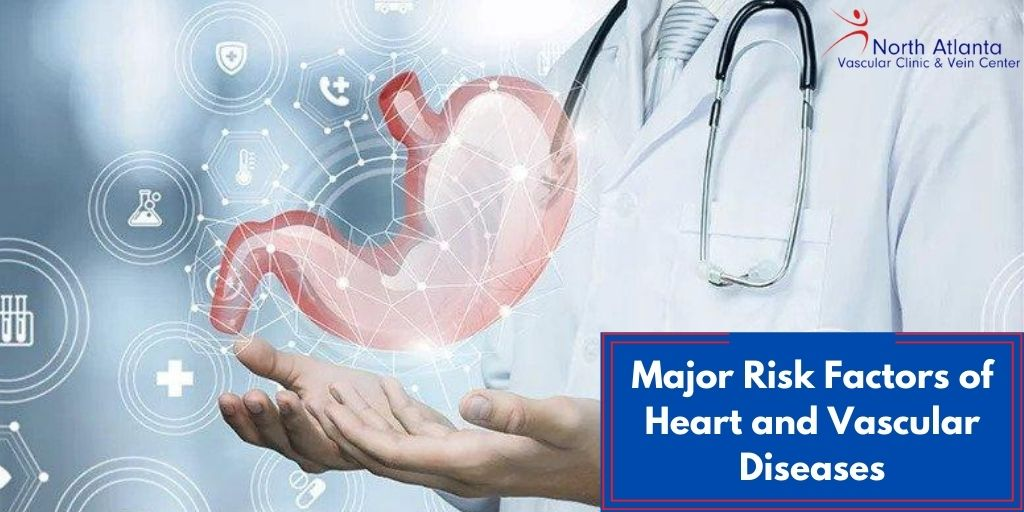 Major Risk Factors of Heart and Vascular Diseases