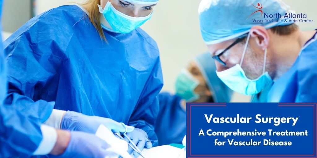 Vascular Surgery- A Comprehensive Treatment for Vascular Disease